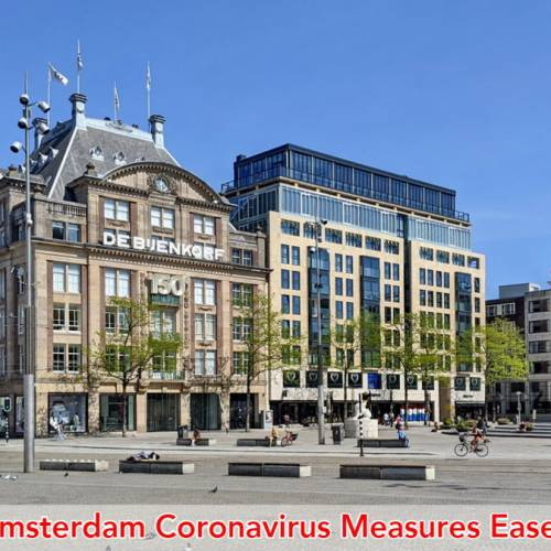 Amsterdam Coronavirus Lockdown Measures Relaxed
