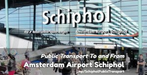 Public Transport to and from Amsterdam Airport Schiphol