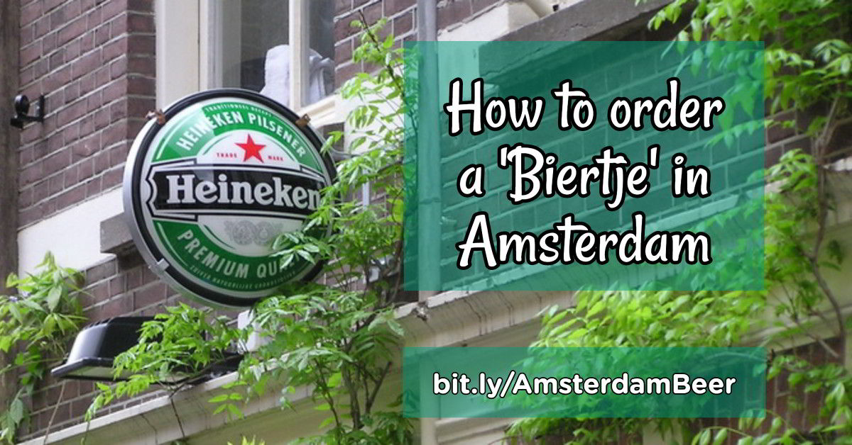 How to order a beer in Amsterdam
